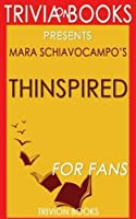 Trivia: Thinspired by Mara Schiavocampo (Trivia-On-Books): How I Lost 90 Pounds - My Plan for Lasting Weight Loss and Self-Acceptance [並行輸入品]