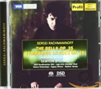 Rachmaninov: The Bells op. 35 / Symphonic Dances op. 45
