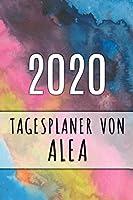 2020 Tagesplaner von Alea: Personalisierter Kalender fuer 2020 mit deinem Vornamen