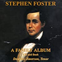Stephen Foster: A Family Album