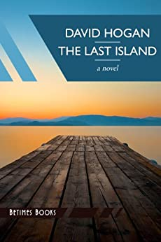 The Last Island by [Hogan, David]