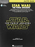 Star Wars the Force Awakens: Alto Sax, Includes Downloadable Audio (Instrumental Play Along)