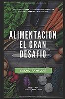 ALIMENTACION, EL GRAN DESAFIO