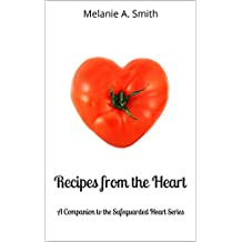Recipes from the Heart: A Companion to the Safeguarded Heart Series