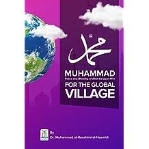 Muhammad (PBUH) For The Global Village