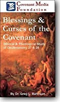 Blessings and Curses of the Covenant