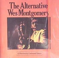 The Alternative...