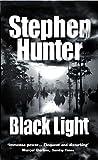 Black Light: 21-9780307762870 by Stephen Hunter(2003-03-06)