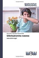 Difenhydramina nosowa: nano-żel/emulgel