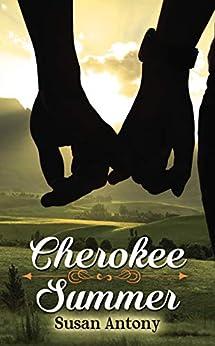 Cherokee Summer by [Antony, Susan]