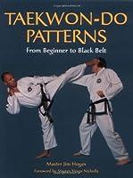Taekwon-do Patterns: From Beginner to Black Belt