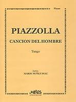 PIAZZOLLA - Cancion del Hombre (Tango) para Piano