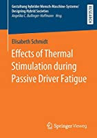 Effects of Thermal Stimulation during Passive Driver Fatigue (Gestaltung hybrider Mensch-Maschine-Systeme/Designing Hybrid Societies)