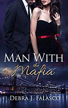 Man with the Mafia by [Falasco, Debra J.]