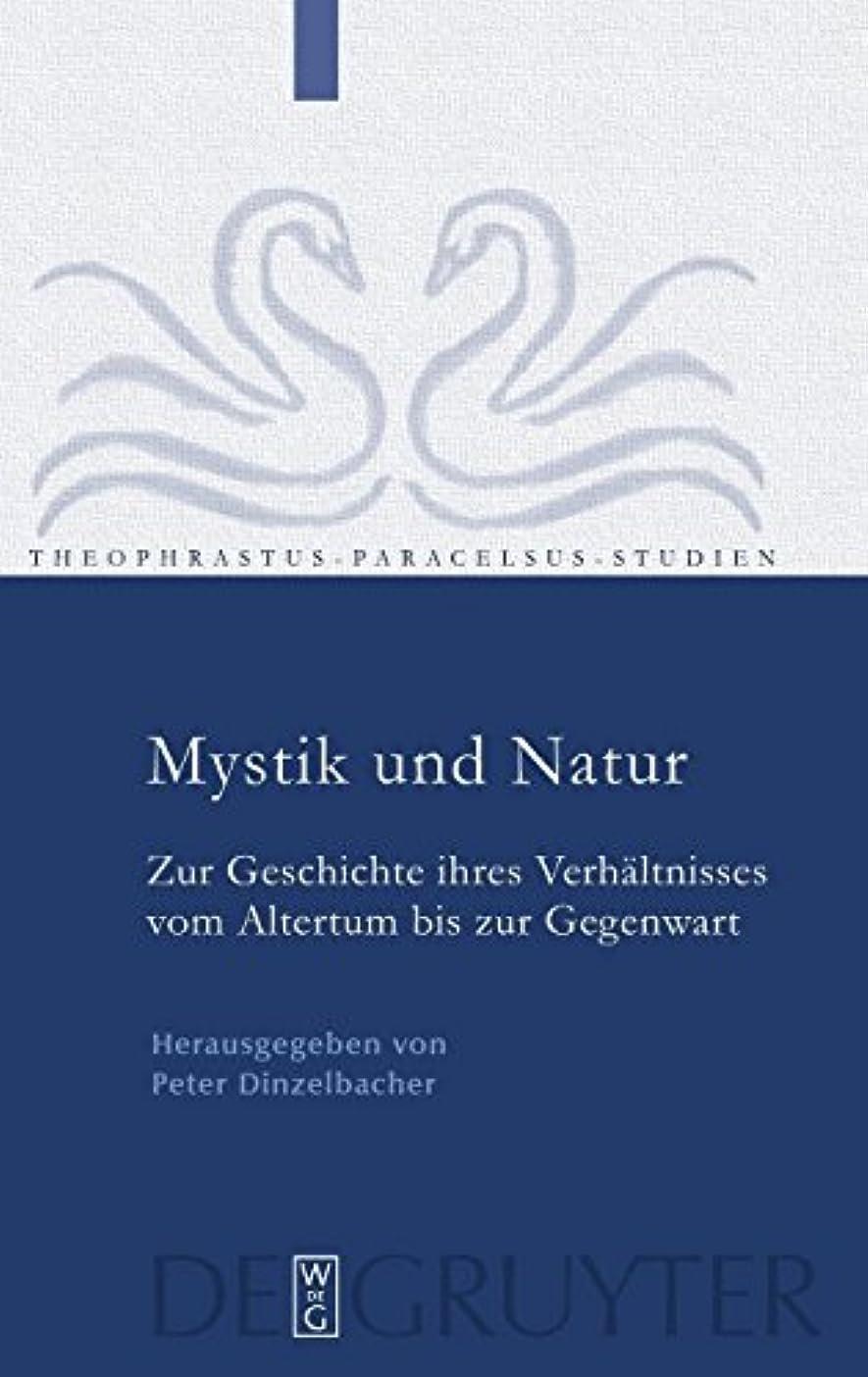 合成記事魅惑的なMystik und Natur: Zur Geschichte ihres Verhaeltnisses vom Altertum bis zur Gegenwart (Theophrastus Paracelsus Studien)