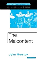 The Malcontent (Methuen Paperback)
