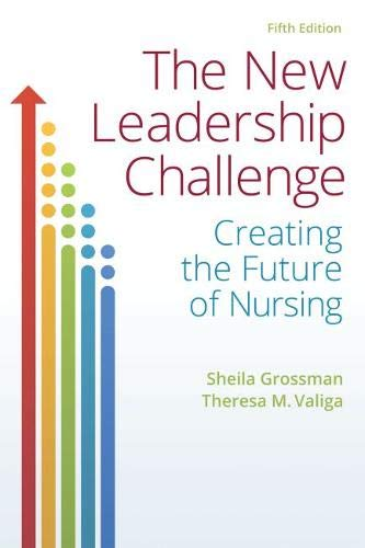 Download The New Leadership Challenge: Creating the Future of Nursing 0803657668