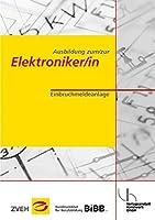 Ausbildung zum /zur Elektroniker /in: Einbruchmeldeanlage