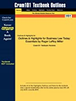 Business Law Today: Essentials (Cram101 Textbook Outlines)