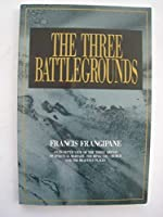 The Three Battlegrounds: An In-Depth View of the Three Arenas of Spiritual Warfare: The Mind The Church and the Heavenly Places [並行輸入品]