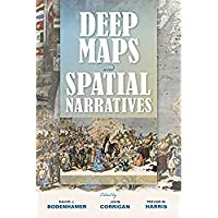 Deep Maps and Spatial Narratives (The Spatial Humanities)【洋書】 [並行輸入品]