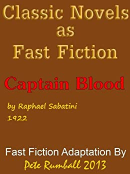 Classic novels as fast fiction 2 captain blood ebook raphael classic novels as fast fiction 2 captain blood by sabatini raphael rumball fandeluxe Ebook collections