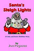 Santa's Sleigh Lights - African American: A Cathy and Janice Bed Time Story