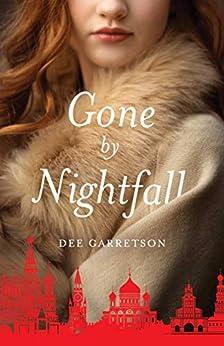 Gone by Nightfall by [Garretson, Dee]