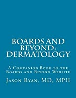 Boards and Beyond: Dermatology: A Companion Book to the Boards and Beyond Website [並行輸入品]