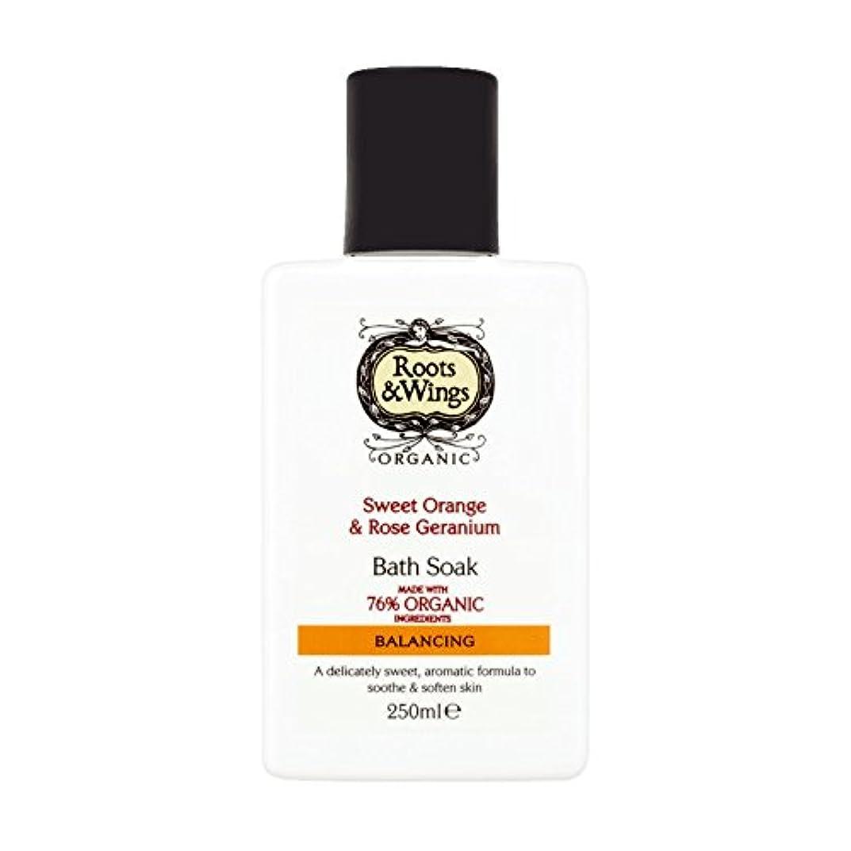 反発新しさ肺Roots & Wings Bath Soak Sweet Orange & Rose Geranium 250ml (Pack of 2) - ルーツ&翼バス甘いオレンジを浸し&ゼラニウム250ミリリットルをバラ (x2...