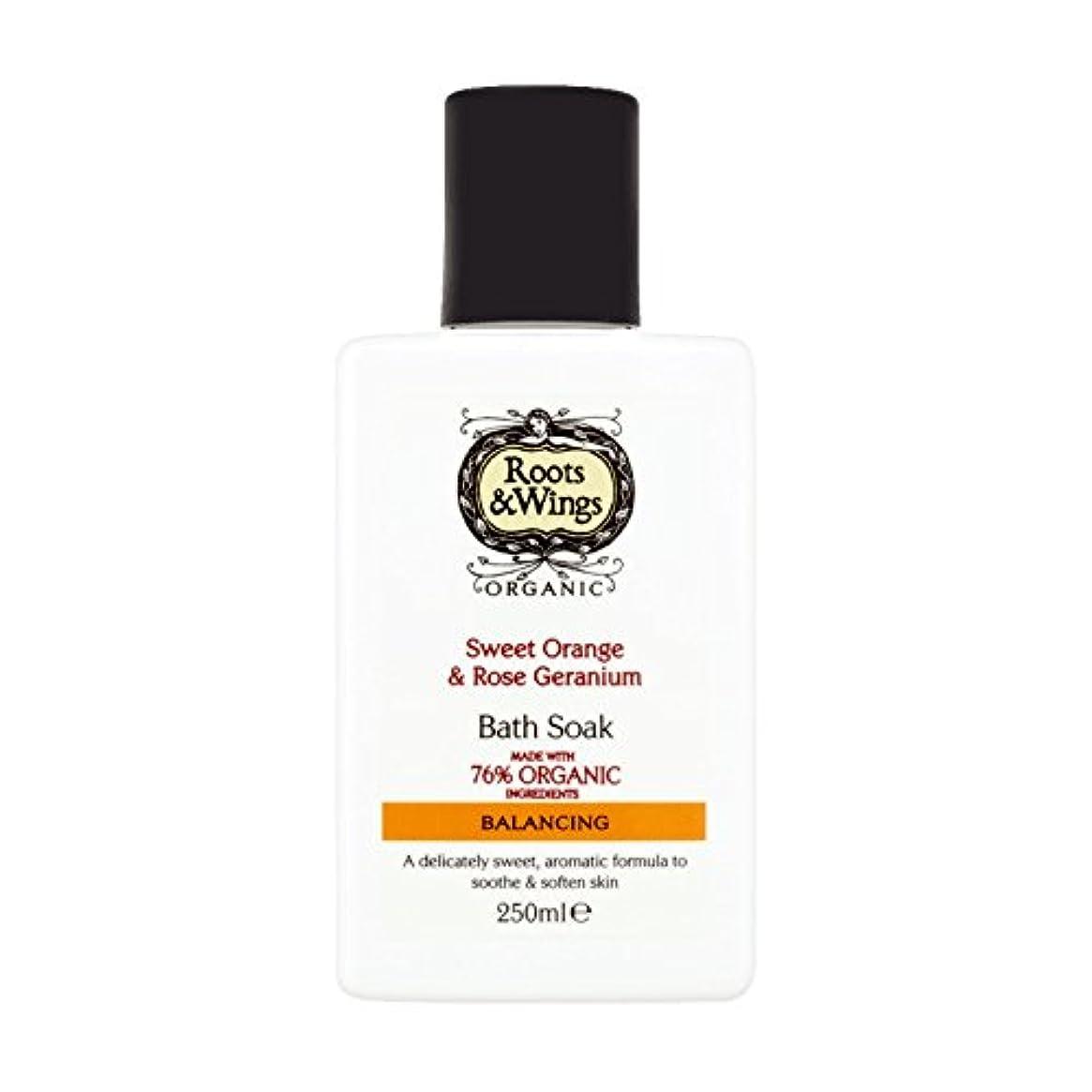 ヒップゴミ箱を空にするその後Roots & Wings Bath Soak Sweet Orange & Rose Geranium 250ml (Pack of 6) - ルーツ&翼バス甘いオレンジを浸し&ゼラニウム250ミリリットルをバラ (x6...