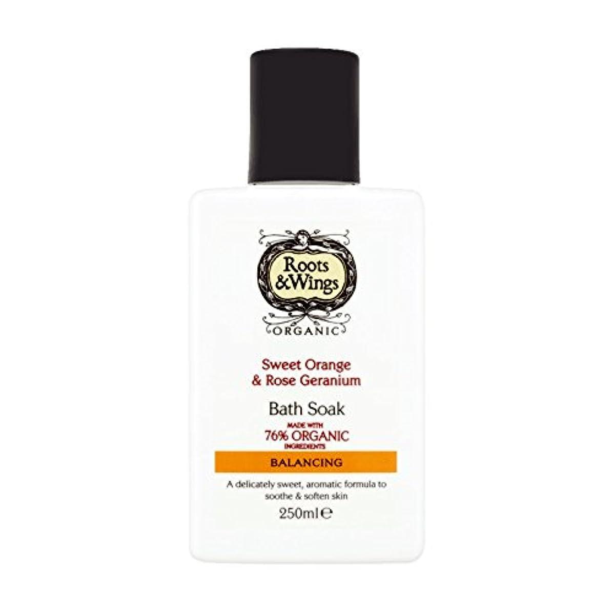 モルヒネに関してメニューRoots & Wings Bath Soak Sweet Orange & Rose Geranium 250ml (Pack of 6) - ルーツ&翼バス甘いオレンジを浸し&ゼラニウム250ミリリットルをバラ (x6...