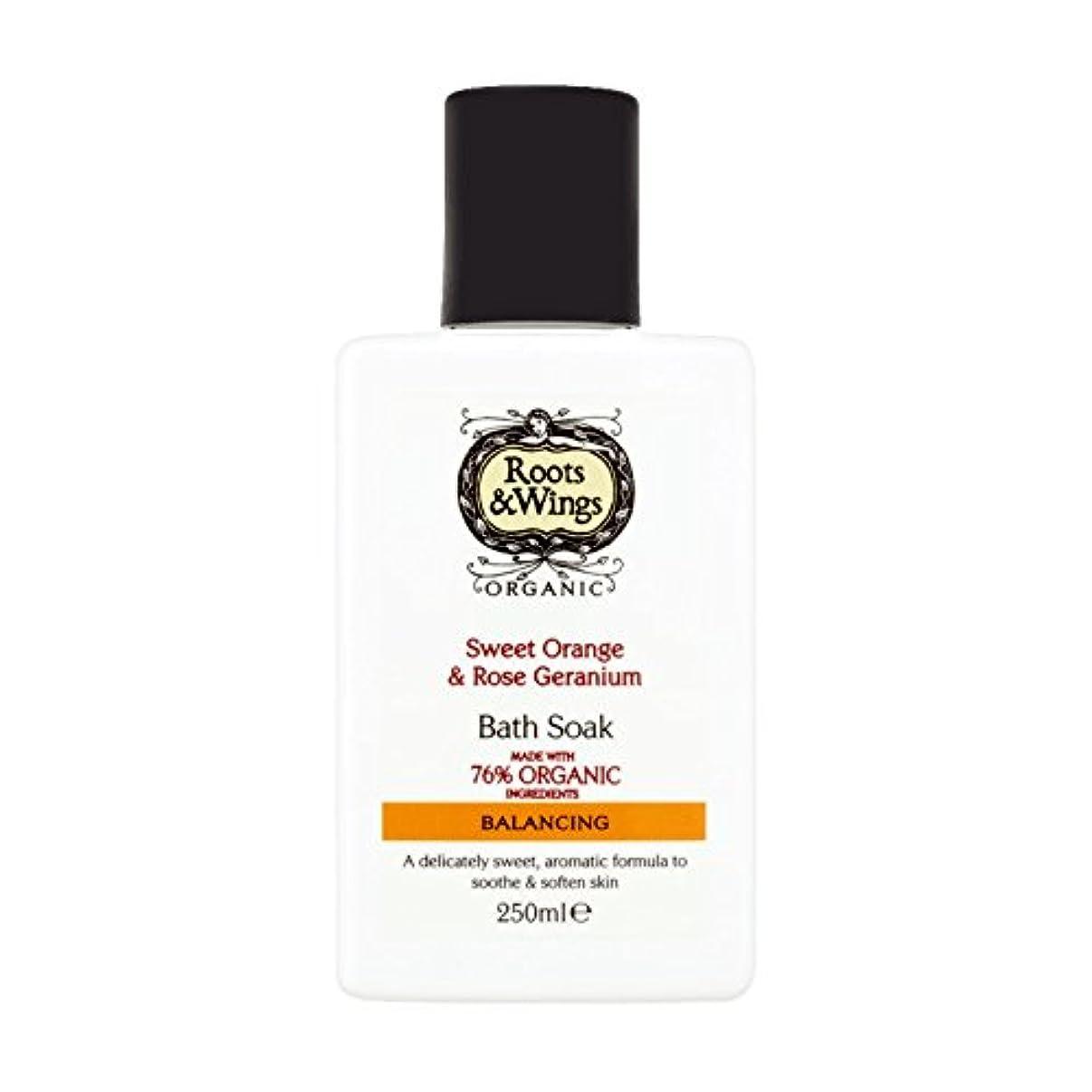 ゆるく福祉ミシン目Roots & Wings Bath Soak Sweet Orange & Rose Geranium 250ml (Pack of 6) - ルーツ&翼バス甘いオレンジを浸し&ゼラニウム250ミリリットルをバラ (x6...