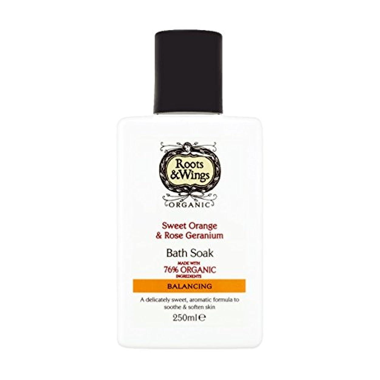 ループ泥沼うめきRoots & Wings Bath Soak Sweet Orange & Rose Geranium 250ml (Pack of 2) - ルーツ&翼バス甘いオレンジを浸し&ゼラニウム250ミリリットルをバラ (x2...