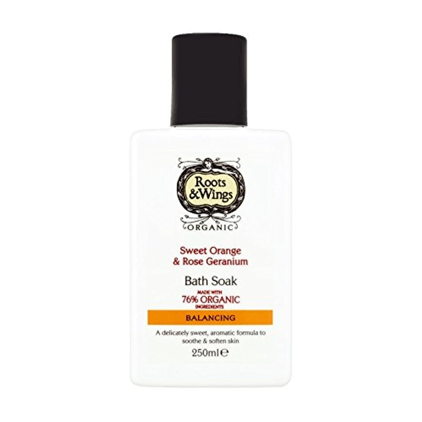 前投薬意気揚々仮説Roots & Wings Bath Soak Sweet Orange & Rose Geranium 250ml (Pack of 6) - ルーツ&翼バス甘いオレンジを浸し&ゼラニウム250ミリリットルをバラ (x6...