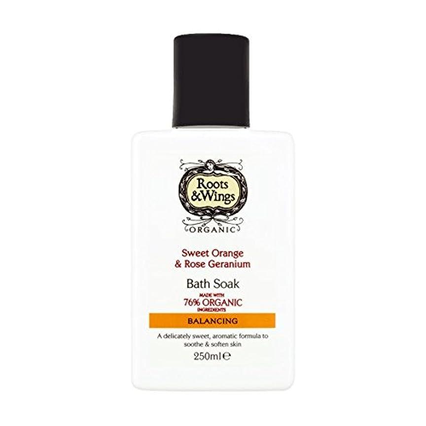 リットル野球治療Roots & Wings Bath Soak Sweet Orange & Rose Geranium 250ml (Pack of 6) - ルーツ&翼バス甘いオレンジを浸し&ゼラニウム250ミリリットルをバラ (x6...