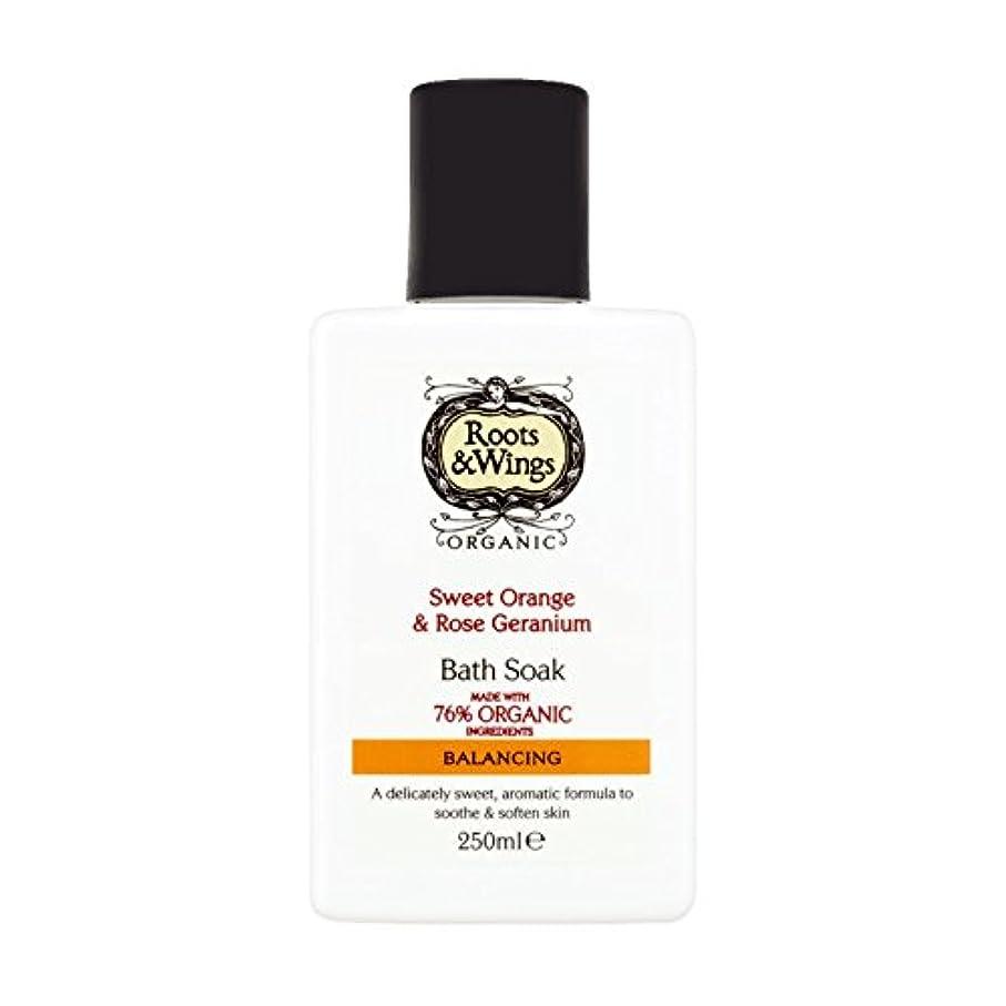 説得バレエ絶えずRoots & Wings Bath Soak Sweet Orange & Rose Geranium 250ml (Pack of 2) - ルーツ&翼バス甘いオレンジを浸し&ゼラニウム250ミリリットルをバラ (x2) [並行輸入品]
