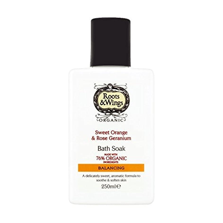 溶ける減るおいしいRoots & Wings Bath Soak Sweet Orange & Rose Geranium 250ml (Pack of 6) - ルーツ&翼バス甘いオレンジを浸し&ゼラニウム250ミリリットルをバラ (x6...