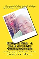 Born in 1926: A Talk with My Grandmother