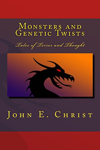 Monsters and Genetic Twists: Tales of Terror and Thought (English Edition)