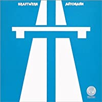 Autobahn by Kraftwerk (2014-02-04)