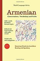 Armenian: Conversations, Vocabulary and Verbs