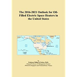 The 2016-2021 Outlook for Oil-Filled Electric Space Heaters in the United States