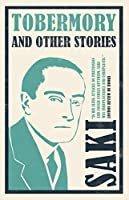 Tobermory and Other Stories (Alma Classics)