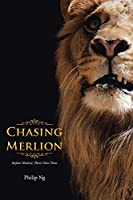 Chasing Merlion: Before History, There Was Time