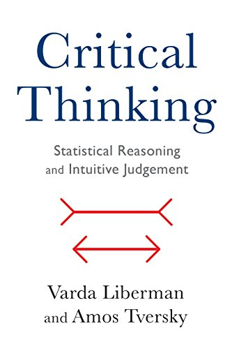 Critical Thinking: Statistical Reasoning and Intuitive Judgment (English Edition)