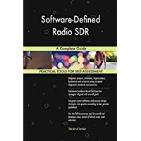 Software-Defined Radio Sdr a Complete Guide