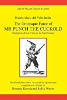 Valle Inclan: The Grotesque Farce of Mr Punch the Cuckold (Hispanic Classics)