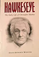 Hawkeseye: The Early Life of Christopher Hawkes