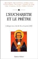 L'eucharistie et le prêtre